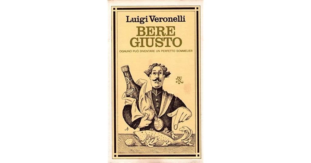 Bere giusto - Veronelli
